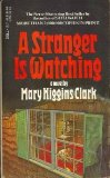 Cover: Mary Higgins Clark - A Stranger is Watching