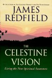 Cover: James Redfield - The Celestine Vision: Living the New Spiritual Awareness