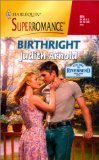 Birthright: Welcome to Riverbend (Harlequin Superromance No. 924)