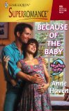 Because of the Baby: 9 Months Later (Harlequin Superromance No. 905)