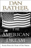 The American Dream: Stories From the Heart of Our Nation