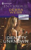 Identity Unknown (Harlequin Intrigue Series)