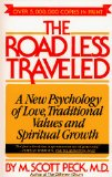 Cover: M. Scott Peck - The Road Less Traveled: A New Psychology of Love, Traditional Values, and Spiritual Growth