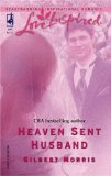 Heaven Sent Husband (Love Inspired #298)