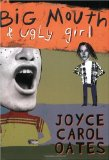 Cover: Joyce Carol Oates - Big Mouth & Ugly Girl
