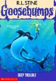 Deep Trouble (Goosebumps)